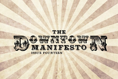 Downtow Manifesto
